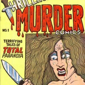 Kim Deitch: Cover of Thrilling Murder Comics 1 (1971)