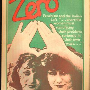 Zero, Anarchist / Anarcha-Feminist Monthly 3 (Oktober-November 1977)